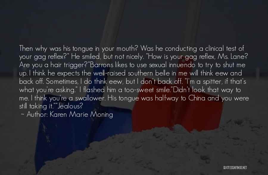 Asking Nicely Quotes By Karen Marie Moning