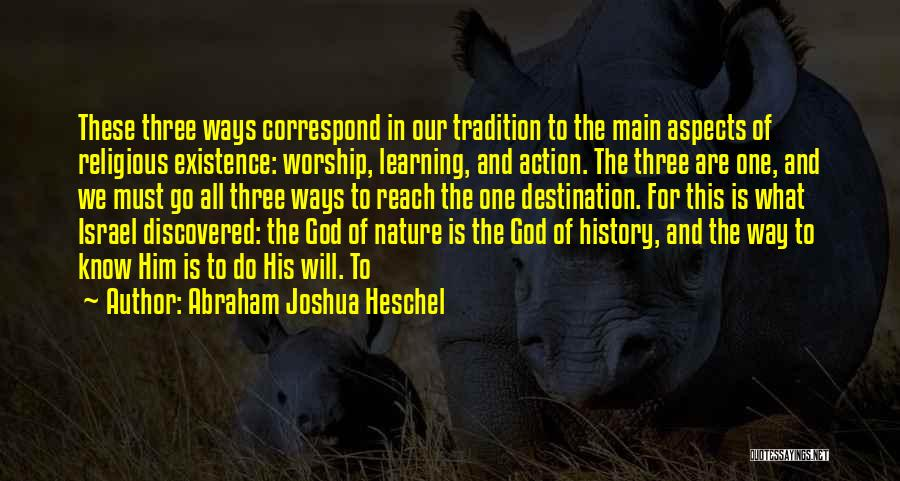 Aspects Quotes By Abraham Joshua Heschel