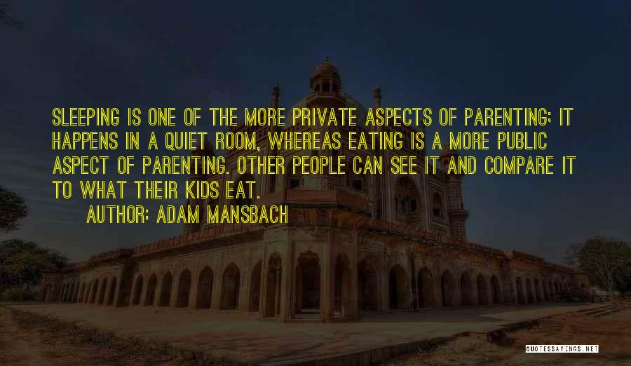 Aspects Quotes By Adam Mansbach