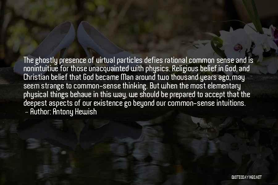 Aspects Quotes By Antony Hewish