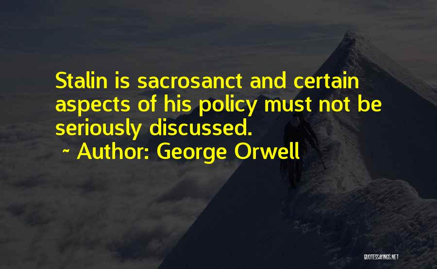Aspects Quotes By George Orwell