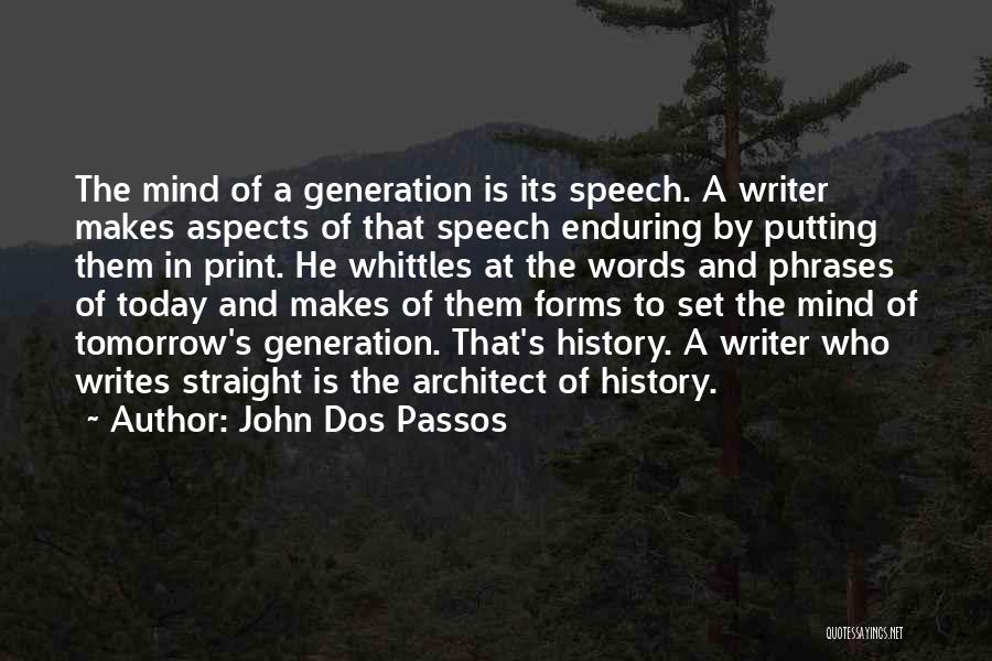 Aspects Quotes By John Dos Passos