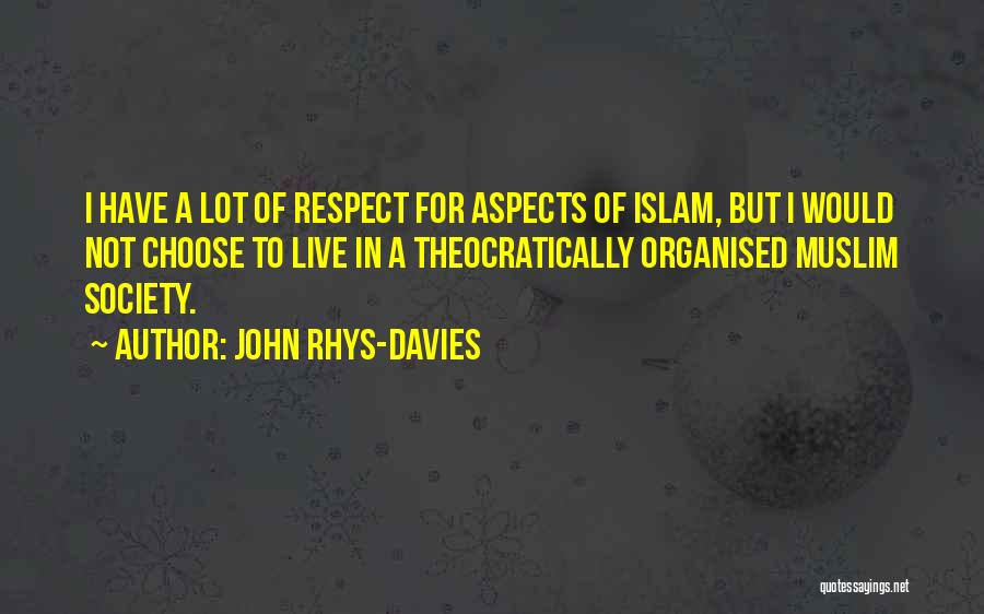 Aspects Quotes By John Rhys-Davies