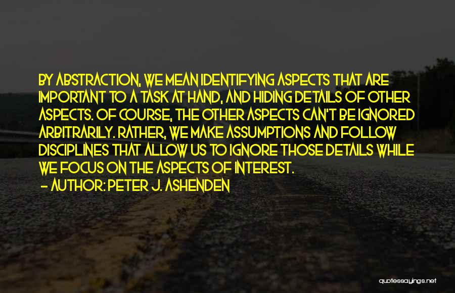 Aspects Quotes By Peter J. Ashenden