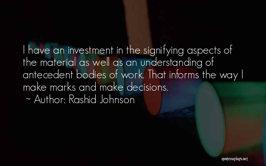 Aspects Quotes By Rashid Johnson