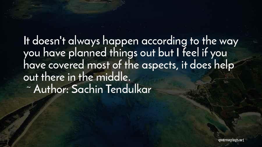 Aspects Quotes By Sachin Tendulkar