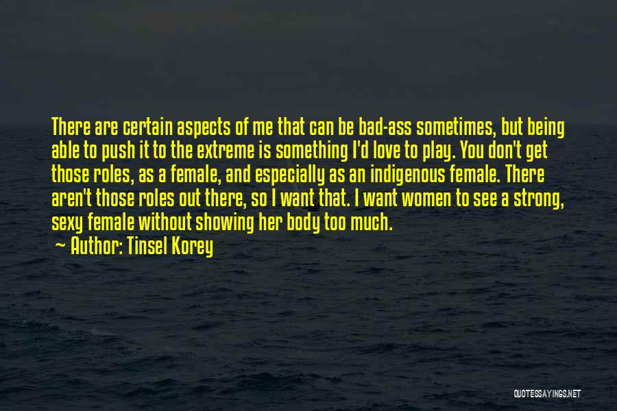Aspects Quotes By Tinsel Korey