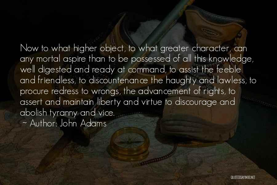 Aspire Higher Quotes By John Adams