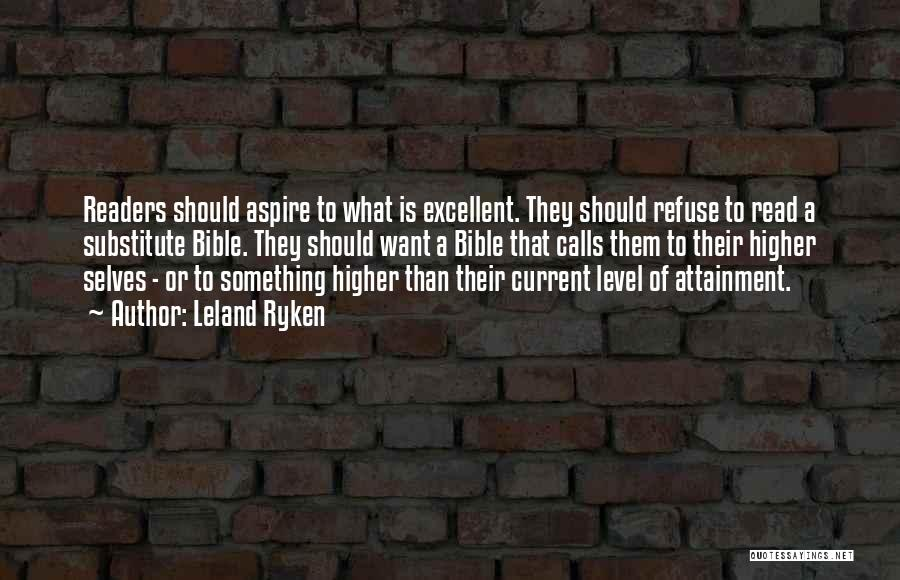 Aspire Higher Quotes By Leland Ryken