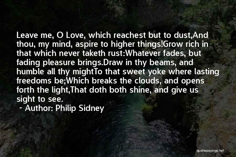 Aspire Higher Quotes By Philip Sidney