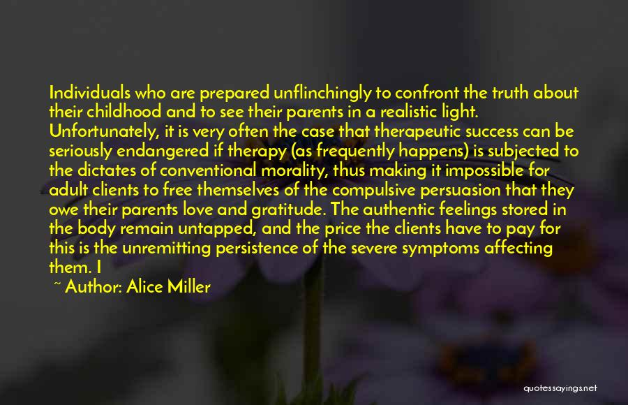 Assume Love Quotes By Alice Miller