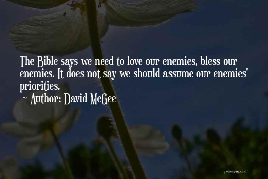 Assume Love Quotes By David McGee