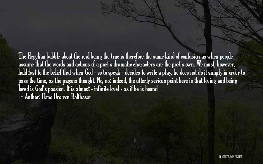 Assume Love Quotes By Hans Urs Von Balthasar