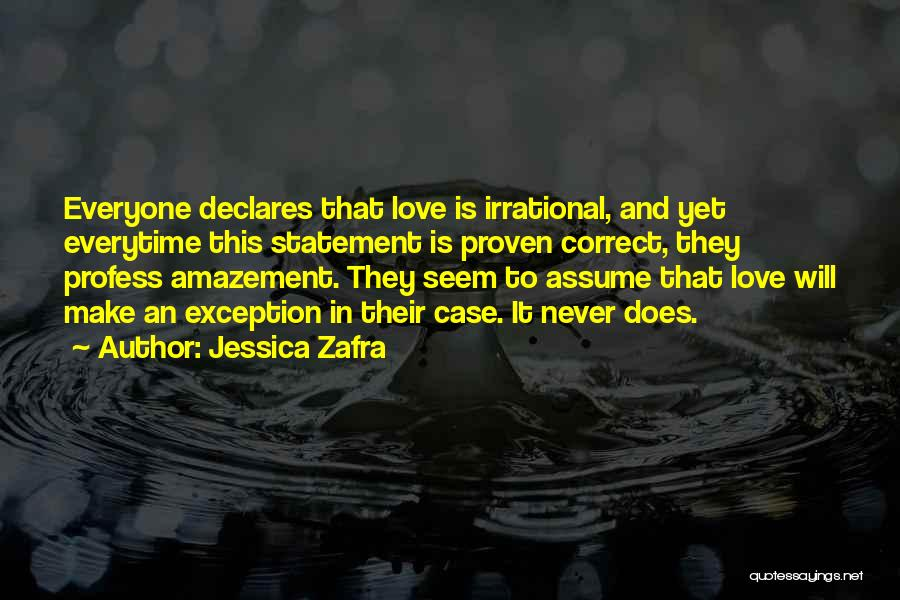 Assume Love Quotes By Jessica Zafra