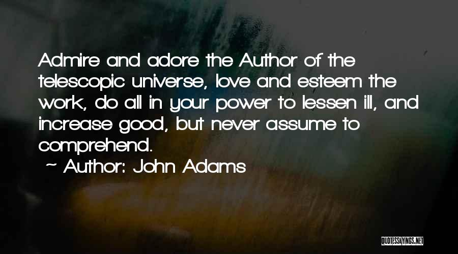 Assume Love Quotes By John Adams