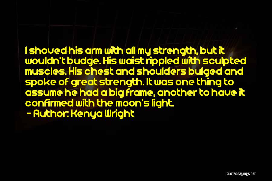 Assume Love Quotes By Kenya Wright