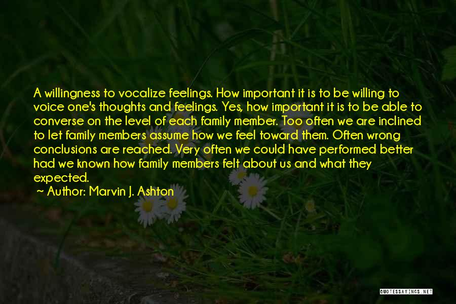 Assume Love Quotes By Marvin J. Ashton