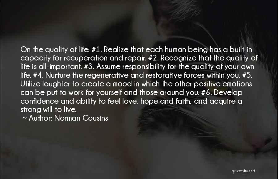 Assume Love Quotes By Norman Cousins