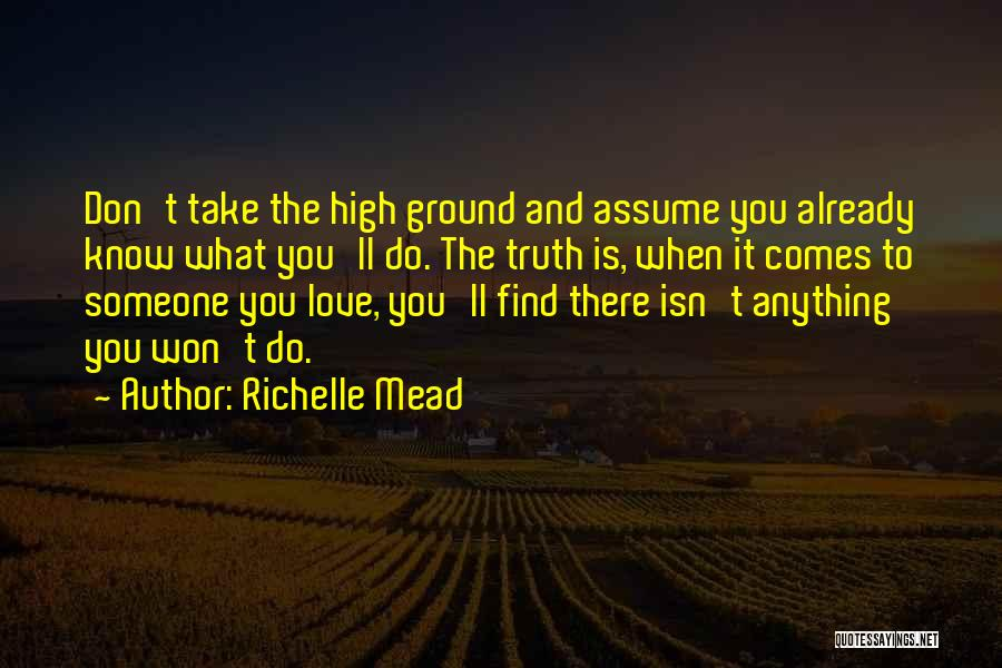 Assume Love Quotes By Richelle Mead