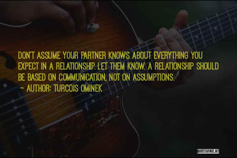 Assume Love Quotes By Turcois Ominek