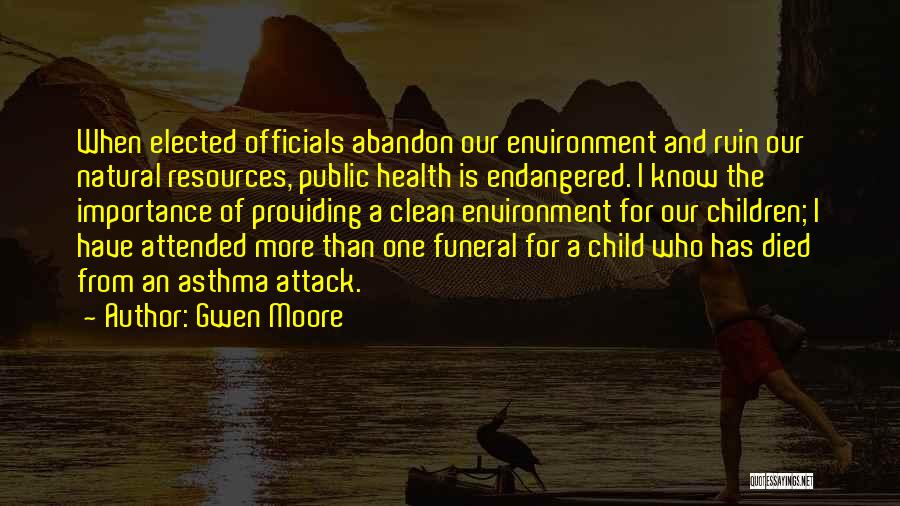 Asthma Attack Quotes By Gwen Moore