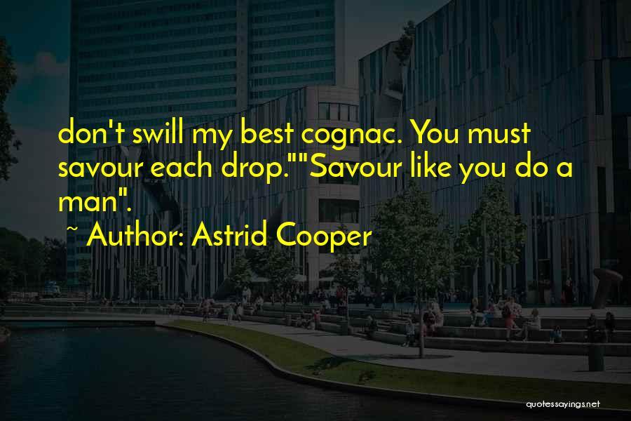 Astrid Cooper Quotes 503693