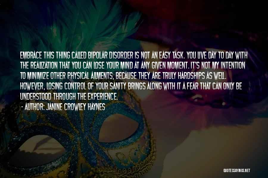 At Any Given Moment Quotes By Janine Crowley Haynes