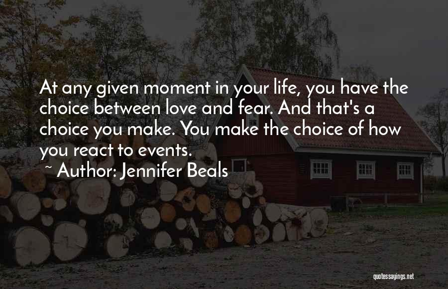 At Any Given Moment Quotes By Jennifer Beals