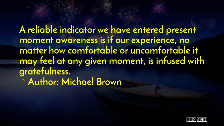 At Any Given Moment Quotes By Michael Brown
