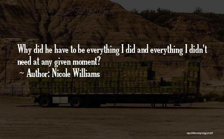 At Any Given Moment Quotes By Nicole Williams