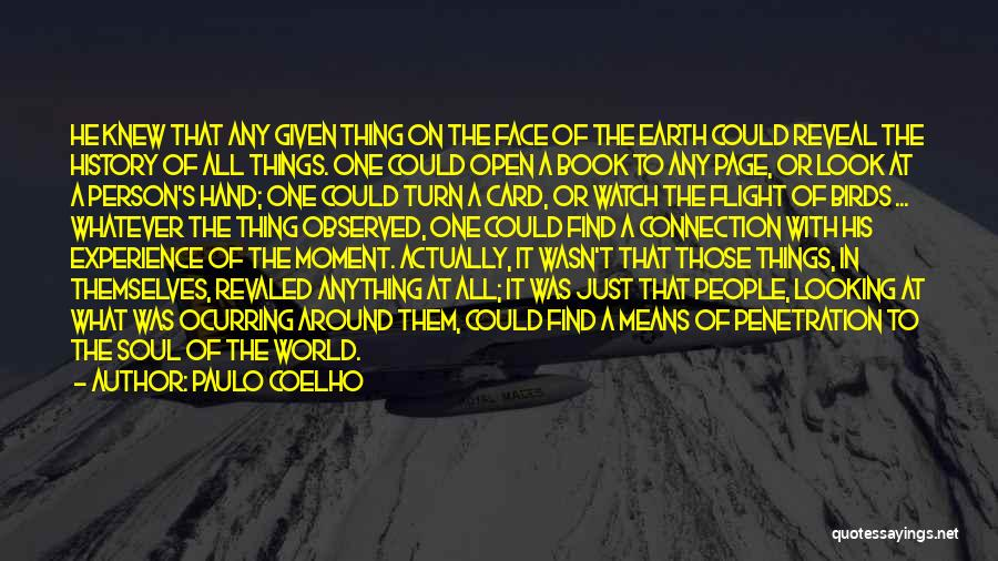 At Any Given Moment Quotes By Paulo Coelho