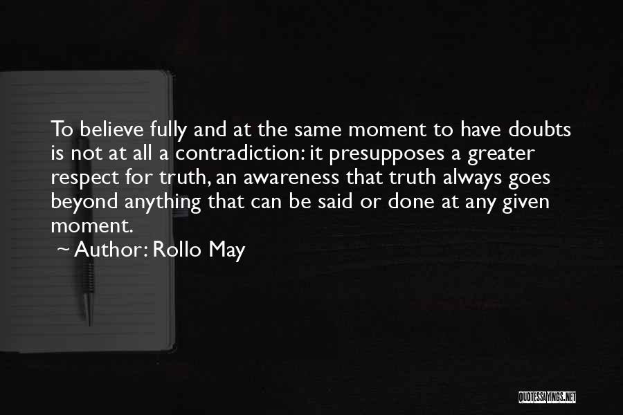 At Any Given Moment Quotes By Rollo May