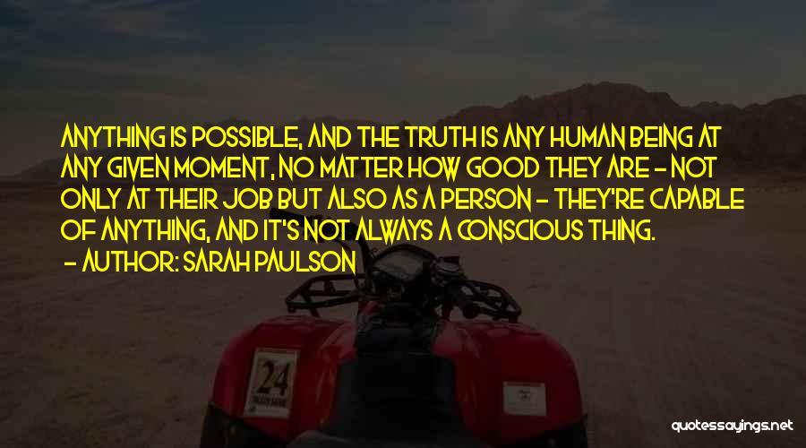 At Any Given Moment Quotes By Sarah Paulson