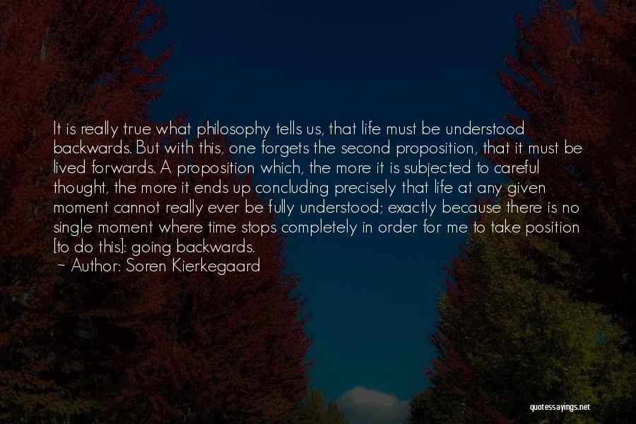 At Any Given Moment Quotes By Soren Kierkegaard