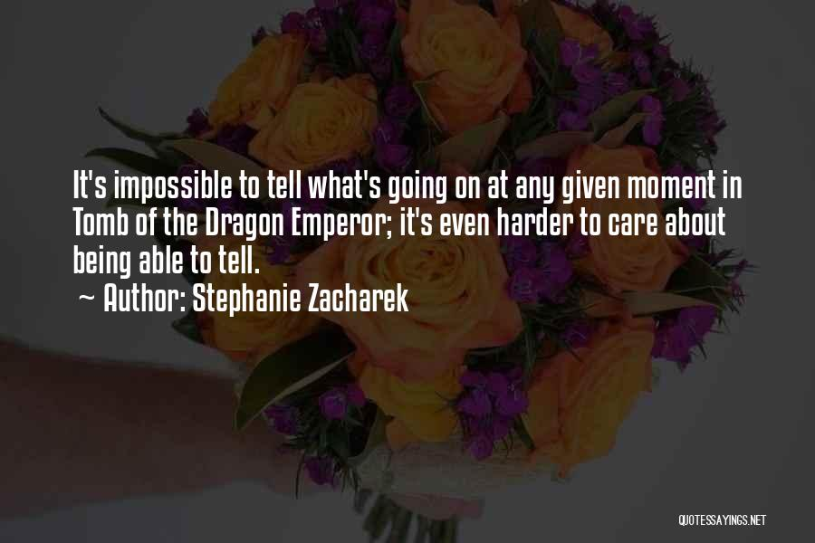 At Any Given Moment Quotes By Stephanie Zacharek
