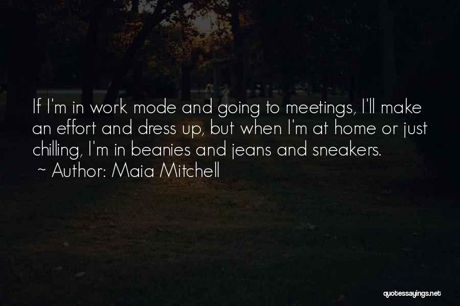 At Home Chilling Quotes By Maia Mitchell