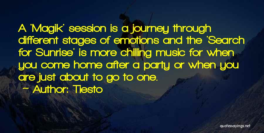 At Home Chilling Quotes By Tiesto