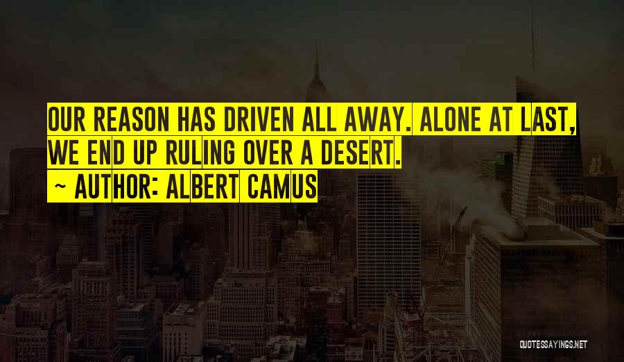 At Last Alone Quotes By Albert Camus