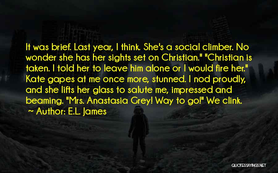 At Last Alone Quotes By E.L. James