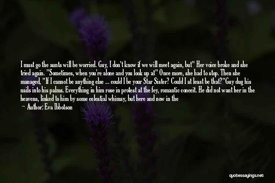At Last Alone Quotes By Eva Ibbotson