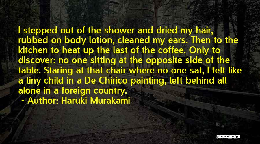 At Last Alone Quotes By Haruki Murakami