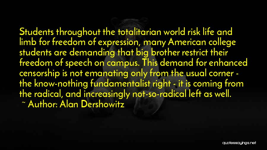 At Risk Students Quotes By Alan Dershowitz
