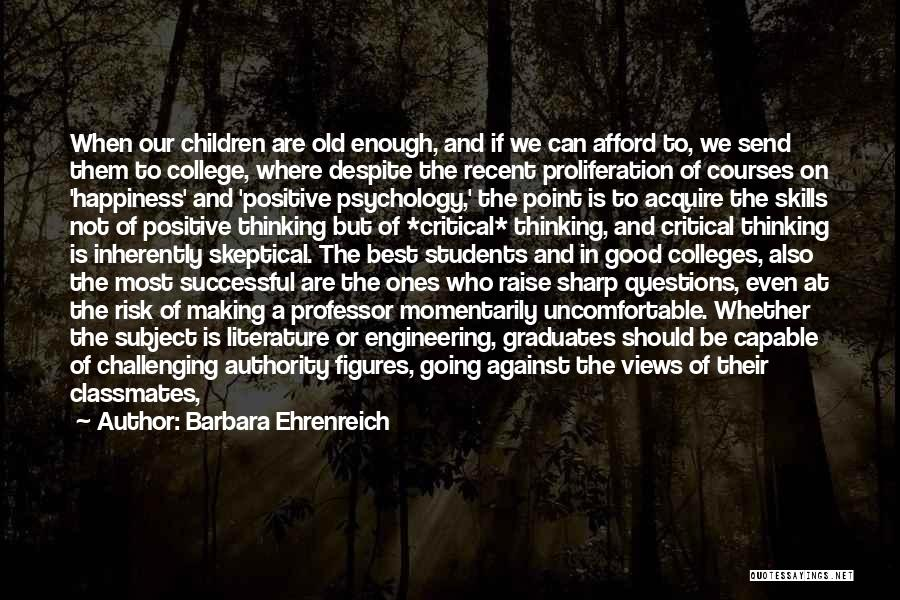 At Risk Students Quotes By Barbara Ehrenreich
