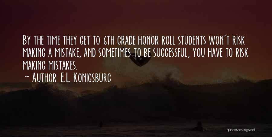At Risk Students Quotes By E.L. Konigsburg