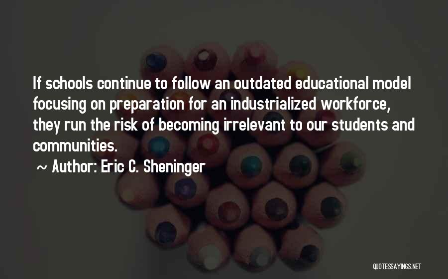 At Risk Students Quotes By Eric C. Sheninger