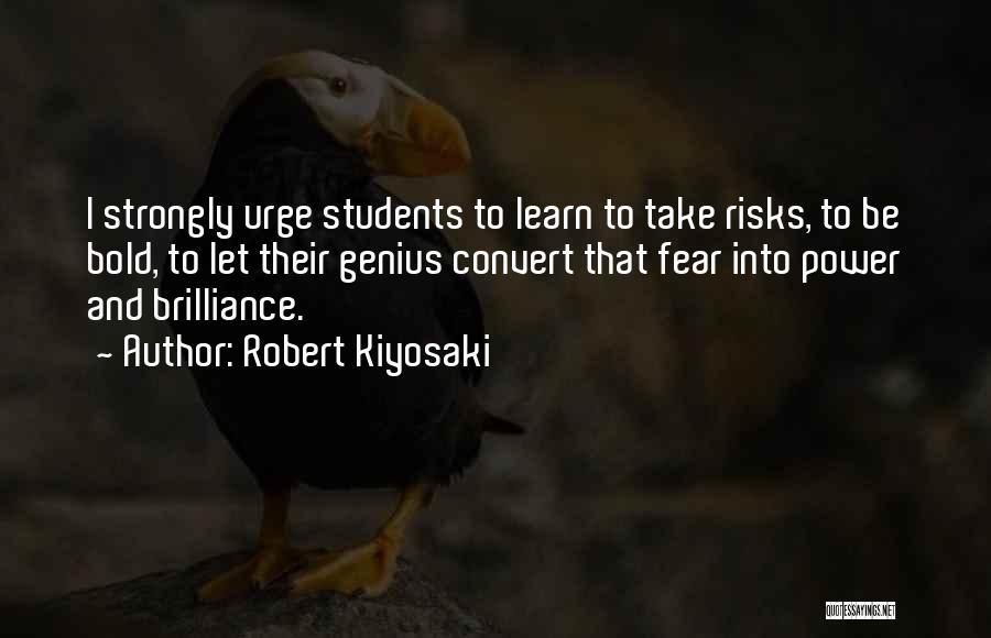 At Risk Students Quotes By Robert Kiyosaki
