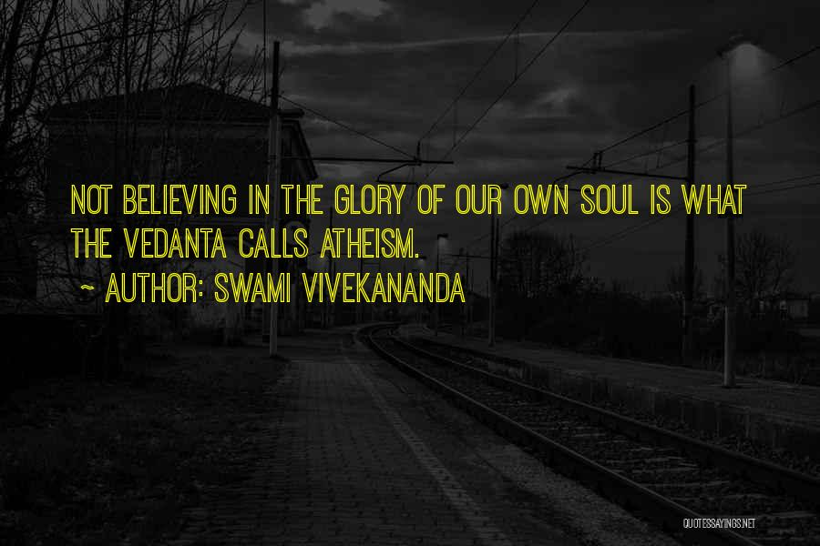 Atheism Motivational Quotes By Swami Vivekananda