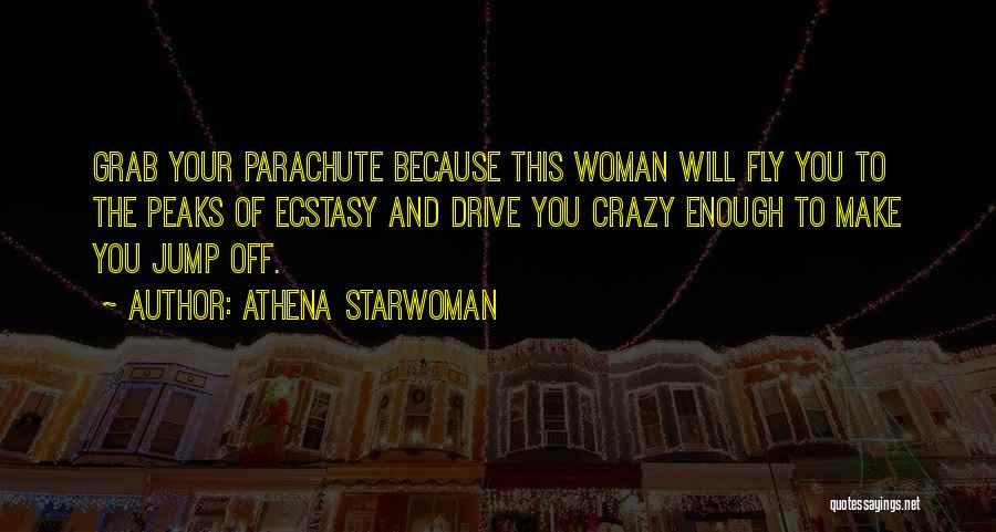 Athena Starwoman Quotes 305446