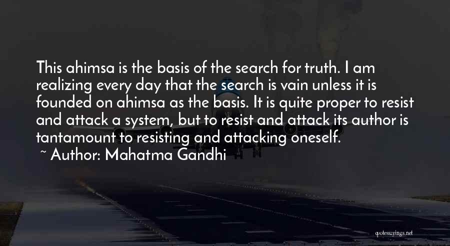 Attacking The Day Quotes By Mahatma Gandhi