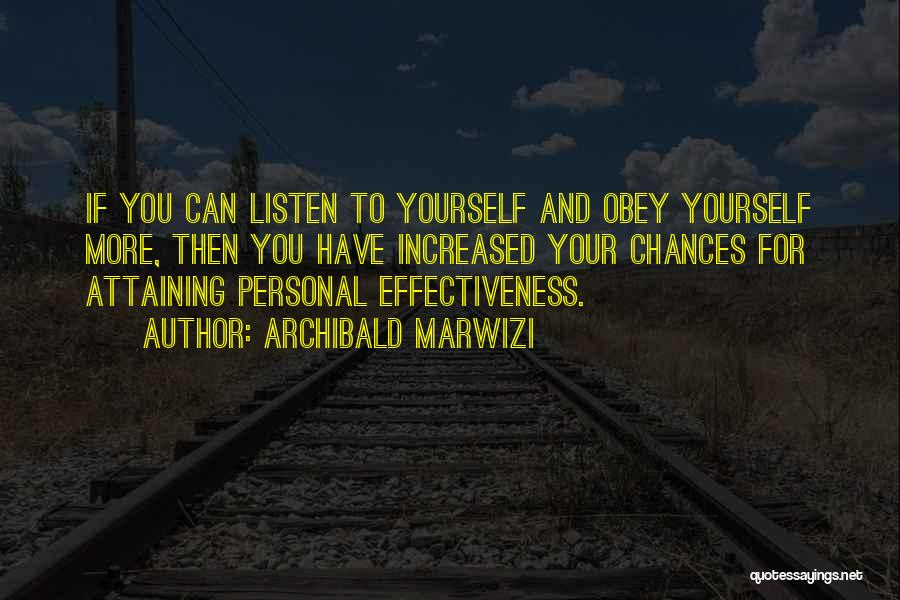 Attaining Excellence Quotes By Archibald Marwizi